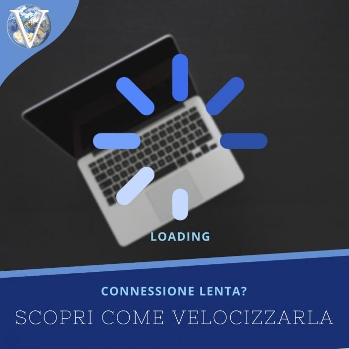 Come velocizzare connessione Internet - Valcom Calabria