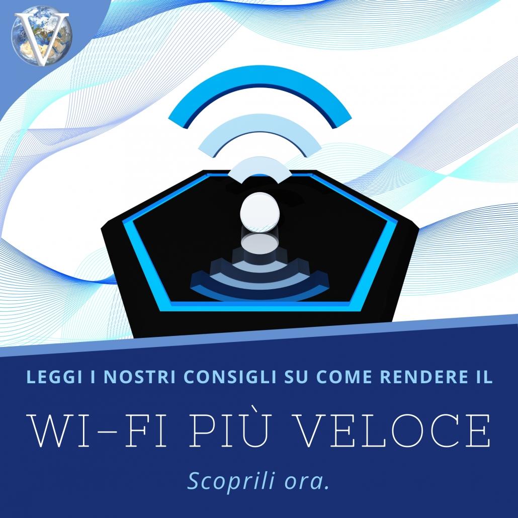 Wi-Fi: consigli su come renderlo più veloce - Valcom Calabria