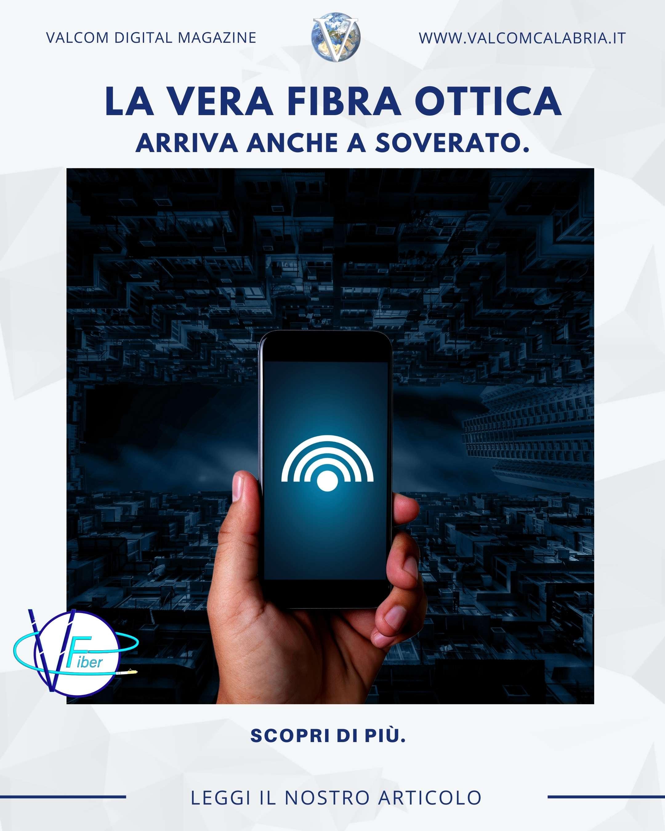 Vera Fibra Ottica a Soverato - VFiber - Valcom Calabria