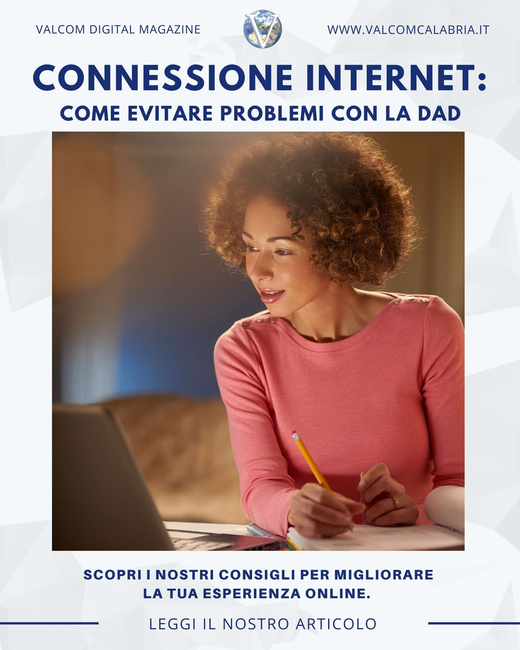 Connessione Internet: come evitare problemi con la DAD - Valcom Calabria