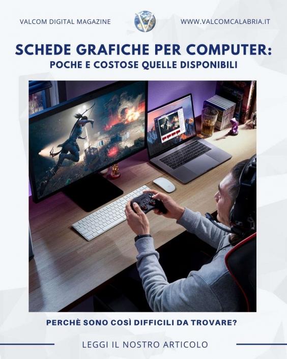 Schede grafiche per Computer - Valcom Calabria