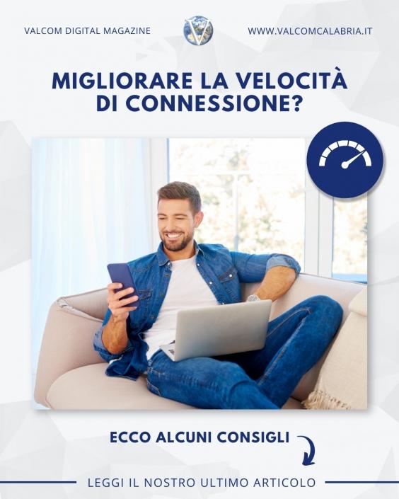 Valcom - consigli per migliorare la velocita(1)